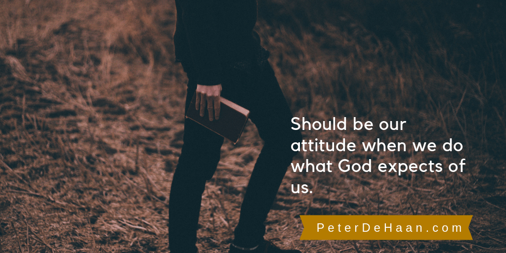 Are We Just Doing Our Job or Getting God's Attention?