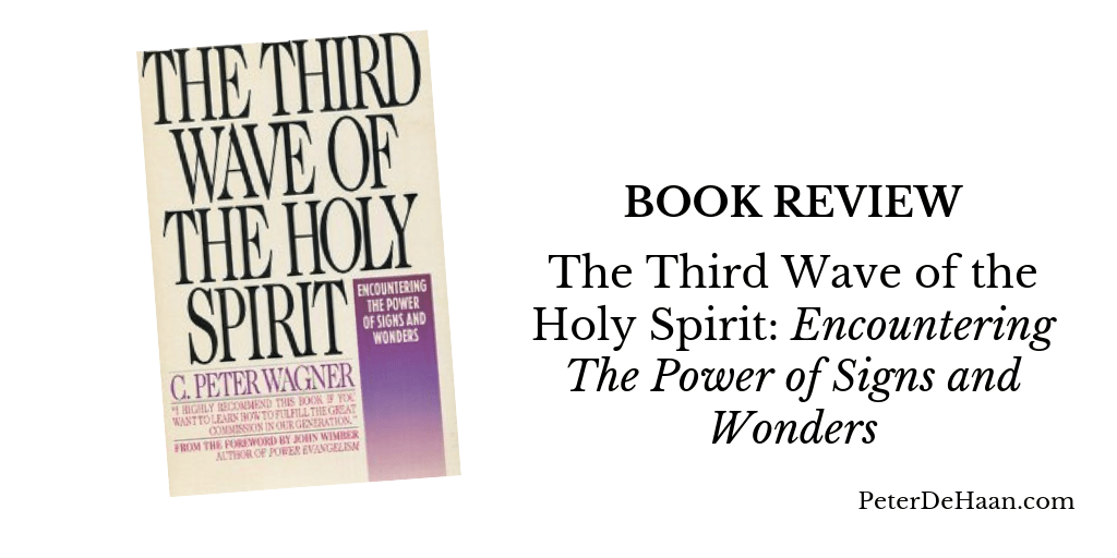Book Review: The Third Wave of the Holy Spirit