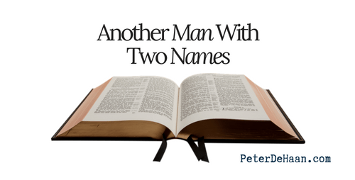 Another Man With Two Names
