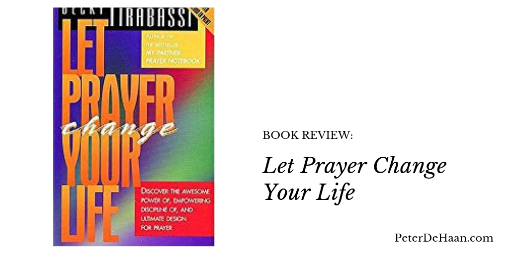 Book Review: Let Prayer Change Your Life