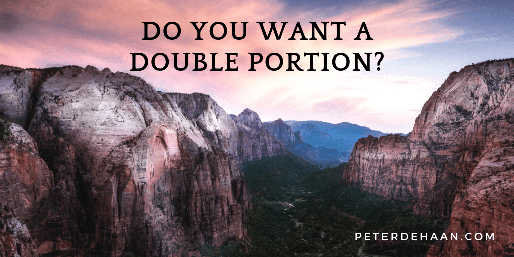 Do You Want a Double Portion?