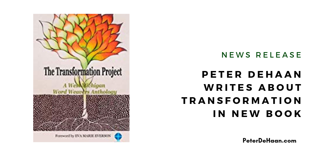 News Release: Peter DeHaan Writes about Transformation in New Book