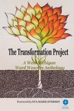 The Transformation Project: A Word Weavers anthology, with a personal essay by PeterDeHaan