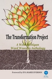 The Transformation Project: A Word Weavers Anthology