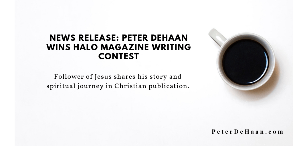 News Release: Peter DeHaan Wins Halo Magazine Writing Contest