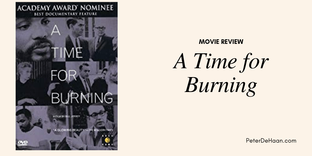 Movie Review: A Time for Burning