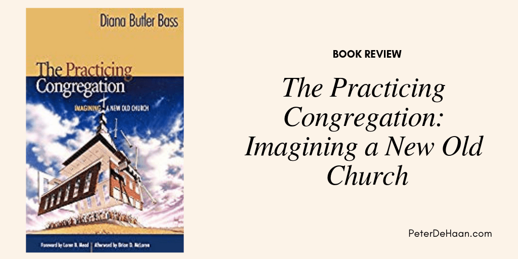 Book Review: The Practicing Congregation