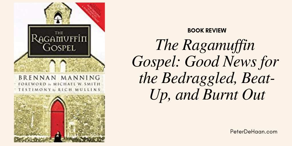 Book Review: The Ragamuffin Gospel