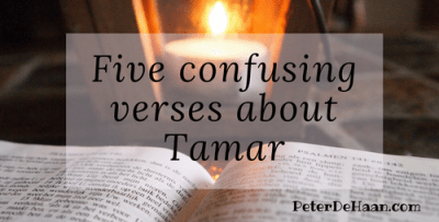 Five Confusing Verses About Tamar
