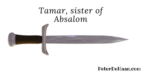 Women in the Bible: Tamar, sister of Absalom