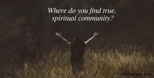 Where Do We Find Christian Community?