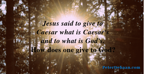 How Do We Give to God?