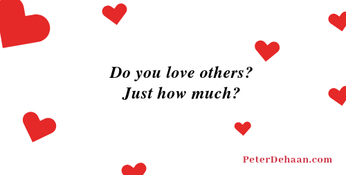How Much Do We Love Others?