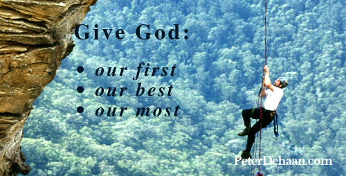 God Deserves Our First, Our Best, and Our Most