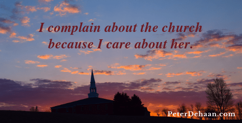 Grumbling About Church Shows That We Care
