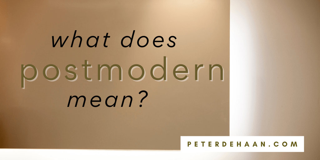 What Does Postmodern Mean?