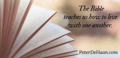 The Bible Teaches Us How to Live With One Another