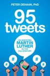 95 Tweets - Celebrating Martin Luther in the 21st Century, by Peter DeHaan