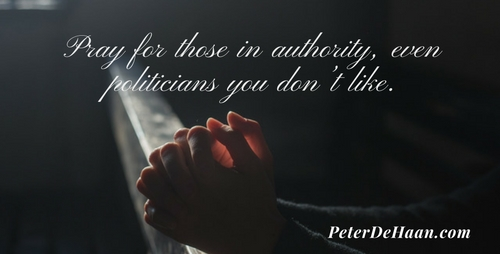 We Need To Pray For Those In Power Over Us