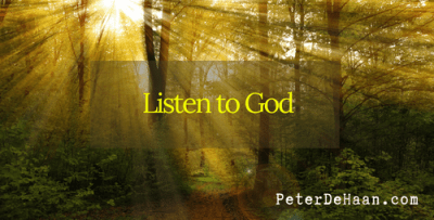 Listen to God When He Speaks: Our Actions Have Consequences