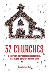 52 Churches: A Yearlong Journey Encountering God, His Church, and Our Common Faith: true church