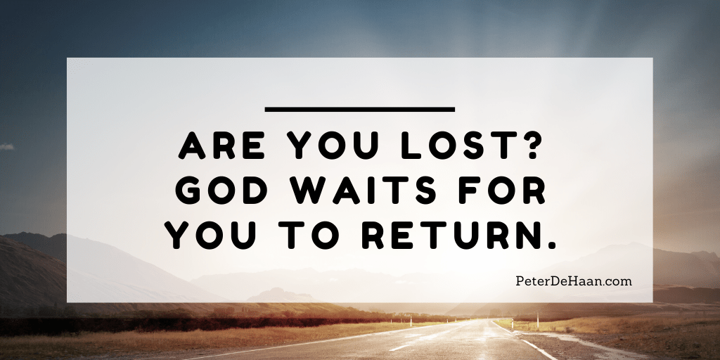 The Lost Son: Our Heavenly Father Watches and Waits for Us