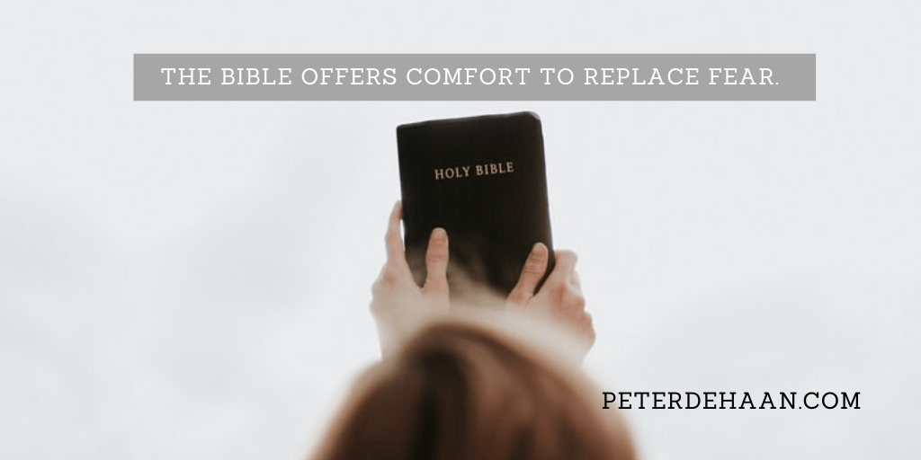 Bible Verses That Give Us Comfort When the World Gives Fear