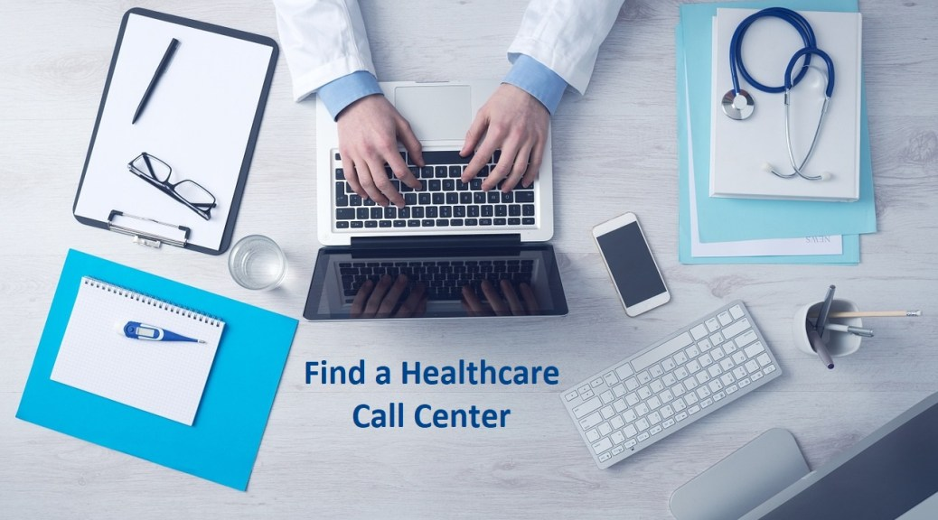 Find a Healthcare Call Center