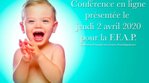 "Conférence ""Bébé Magie"" jeudi 02 avril 2020"