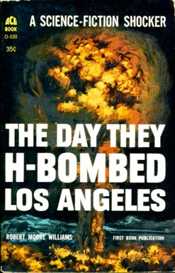 Williams, Day they H-Bombed Los Angeles, 1961, descreening