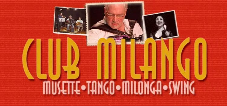 Das Ensemble CLUB MILANGO spielt Musette - Tango - Milonga - Jazz