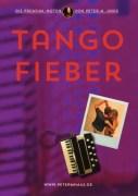 Titelbild-TANGO-FIEBER von Peter M Haas