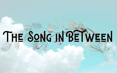 The Song in Between