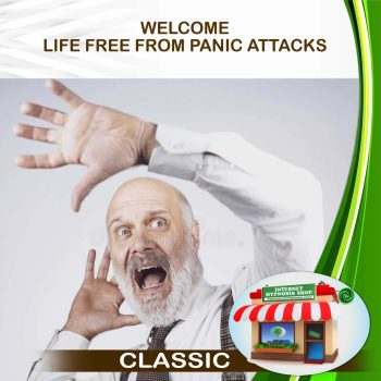 WELCOME LIFE FREE FROM PANIC ATTACKS CLASSIC