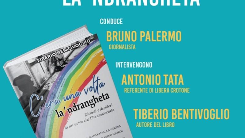 """Presentazione del libro """"C'era una volta la 'ndrangheta"""" di Bentivoglio"""