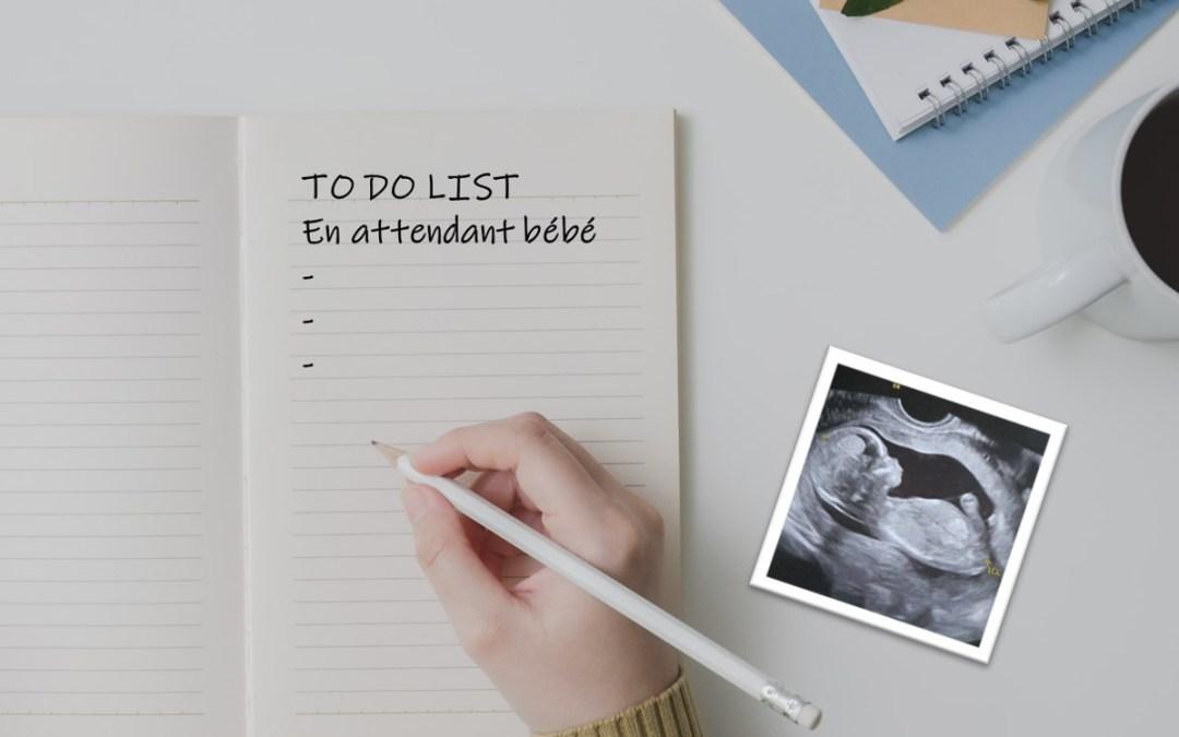 Quelles démarches faire pendant votre grossesse ?