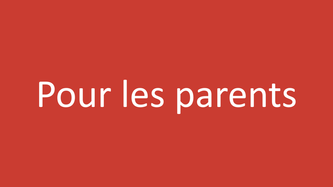 Catégorie Pour les parents
