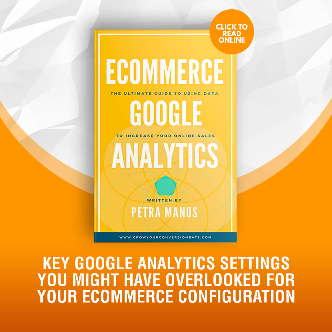 Key Google Analytics Settings You Might Have Overlooked for your Ecommerce Configuration