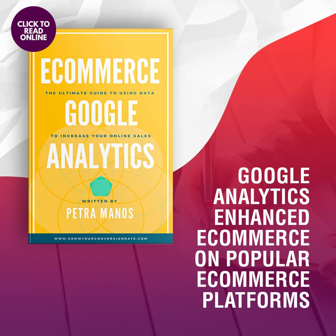 Google Analytics Enhanced Ecommerce on popular eCommerce Platforms