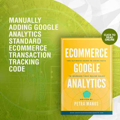 Manually Adding Google Analytics Standard Ecommerce Transaction Tracking Code