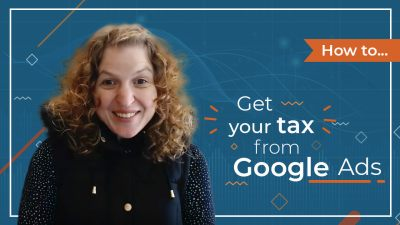 [Video] How To Get Your Tax from Google Ads