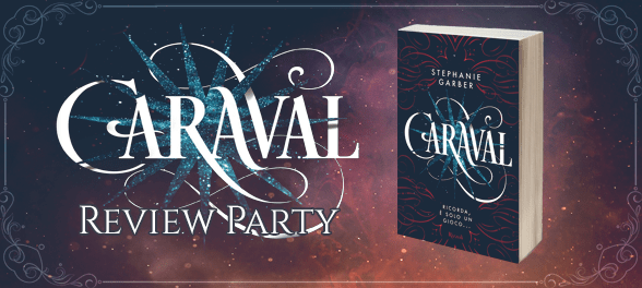 Welcome to... Caraval! - Introduzione al Review party