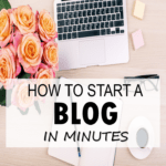 How to Start a Blog in Minutes