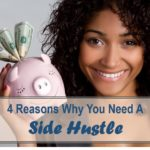 4 Reasons Why You Need a Side Hustle
