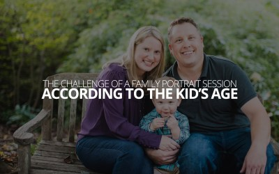 The Challenge of a Family Portrait Session, According to the Kid's Age