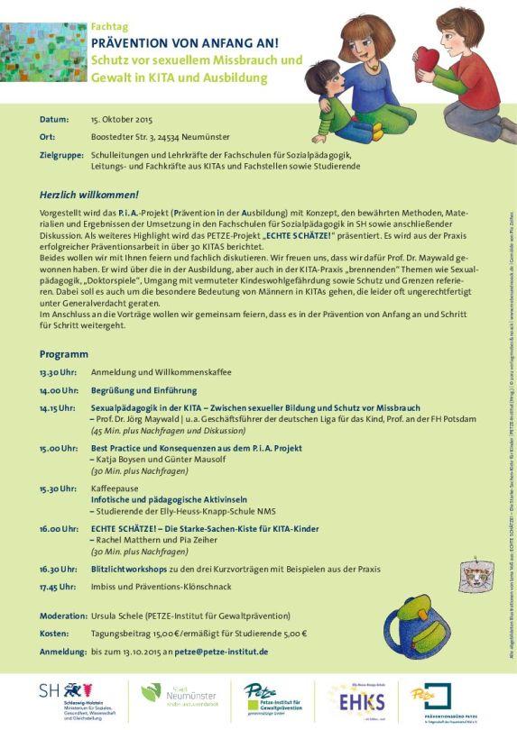 Fachtag PRÄVENTION VON ANFANG AN! Schutz vor sexuellem Missbrauch und Gewalt in KITA und Ausbildung am 15. Oktober 2015 von 13.30 - 17.45 Uhr in Neumünster