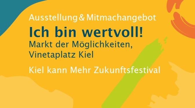 Ausstellung&Mitmachangebot – Ich bin wertvoll! Samstag, 7. August, Kiel