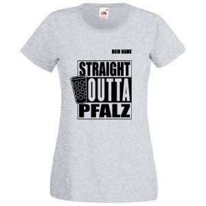 PFALZFANS Pfälzer Schorle-Weinfest-T-Shirt STRAIGHT OUTTA PFALZ