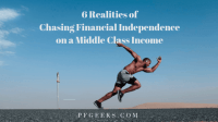 https://www.pfgeeks.com/6-realities-financial-independence-middle-class-income/