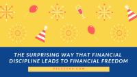 https://www.pfgeeks.com/financial-discipline-financial-freedom/
